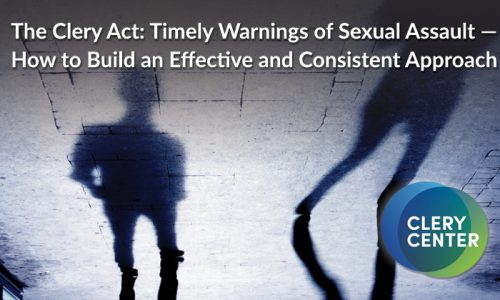 Timely Warnings & Sexual Assault: Building an Effective and Consistent Approach