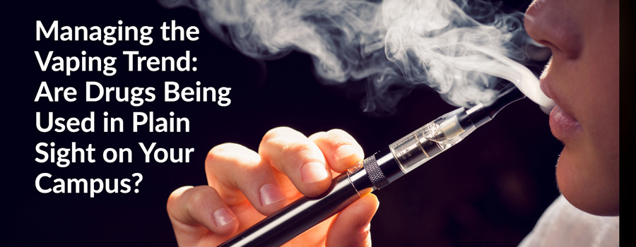 Managing the Vaping Trend